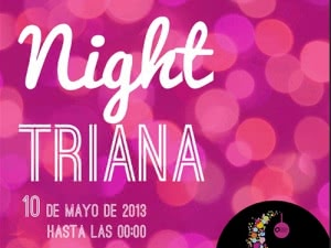 Celebración de 'Good Night Triana' en el Distrito Centro